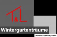 Wintergartenträume T&L Berlin/Brandenburg GmbH